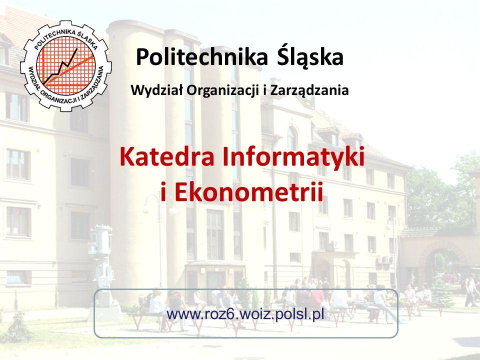 Katedra Informatyki i Ekonometrii Pamiętaj You ve already made the choice.