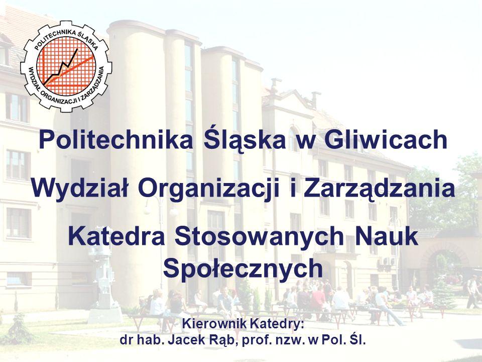 Katedra Stosowanych Nauk Społecznych Zakłady funkcjonujące w ramach Katedry i ich władze Zakład Socjologii Kierownik: dr hab.