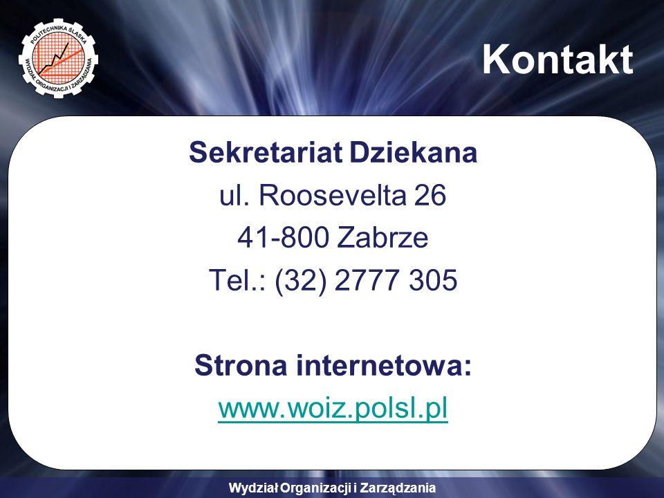 Wydział Organizacji i Zarządzania Kontakt Sekretariat Dziekana ul.