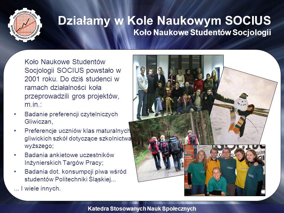 Katedra Stosowanych Nauk Społecznych KNSS Socius W ramach działalności Koła uczestniczymy także w zjazdach, konferencjach, sympozjach naukowych oraz wyjazdach integracyjnych Sympozjum naukowe, Zwardoń 2009