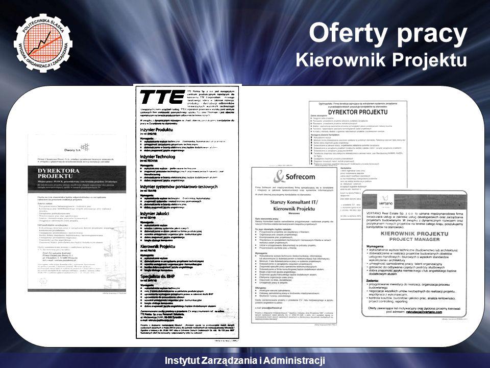 Instytut Zarządzania i Administracji Oferty pracy Kierownik Projektu