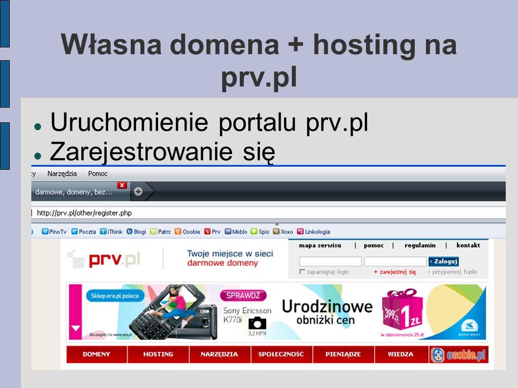 Własna domena + hosting na prv.pl Uruchomienie portalu prv.pl Zarejestrowanie się