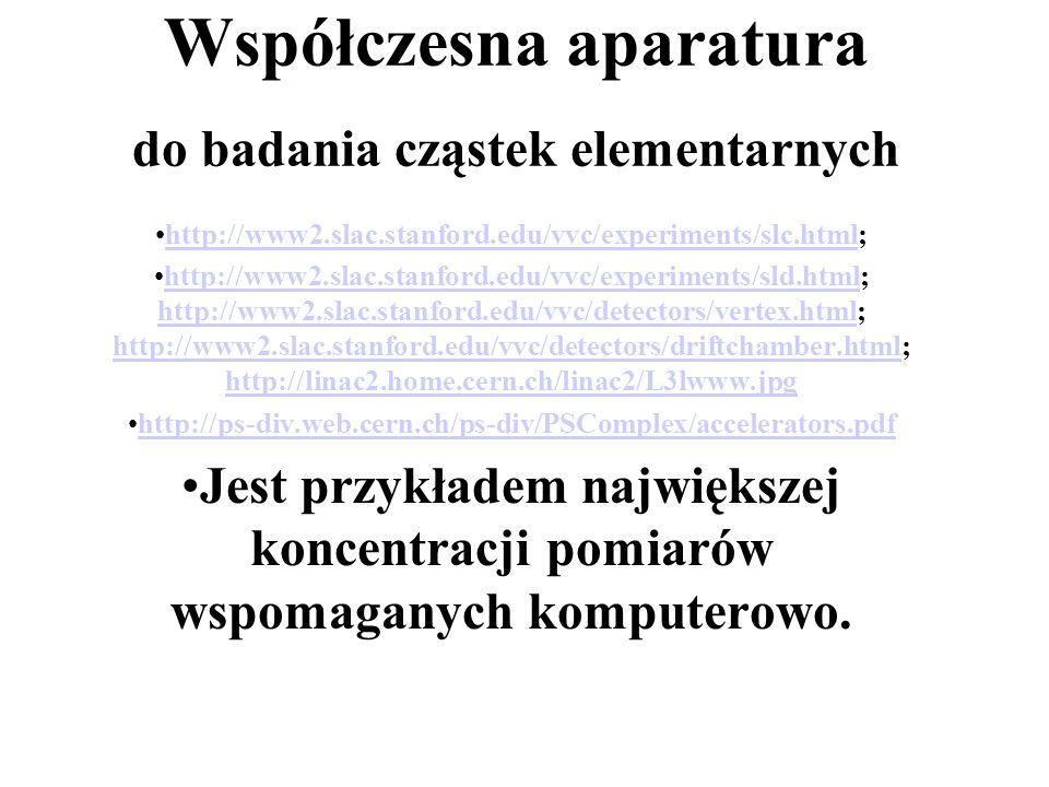 NARZĘDZIA FIZYKI CZĄSTEK ELEMENTARNYCH The Stanford Linear Collider (SLC) Szydłowski, Poznań Budowa SLAC Akcelerator liniowy Detektor SLAC Vertex Dete