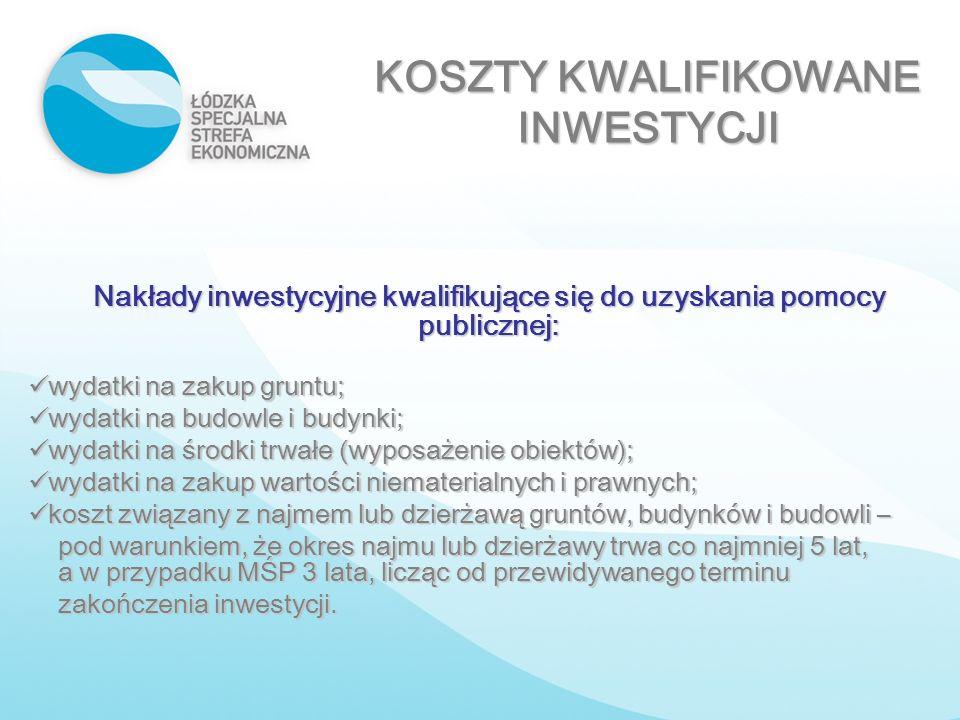 Nakłady inwestycyjne kwalifikujące się do uzyskania pomocy publicznej: wydatki na zakup gruntu; wydatki na zakup gruntu; wydatki na budowle i budynki;