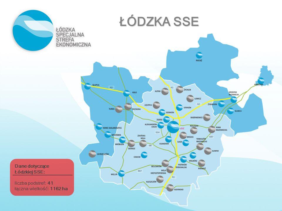 ŁÓDZKA SSE Dane dotyczące Łódzkiej SSE: liczba podstref: 41 łączna wielkość: 1162 ha