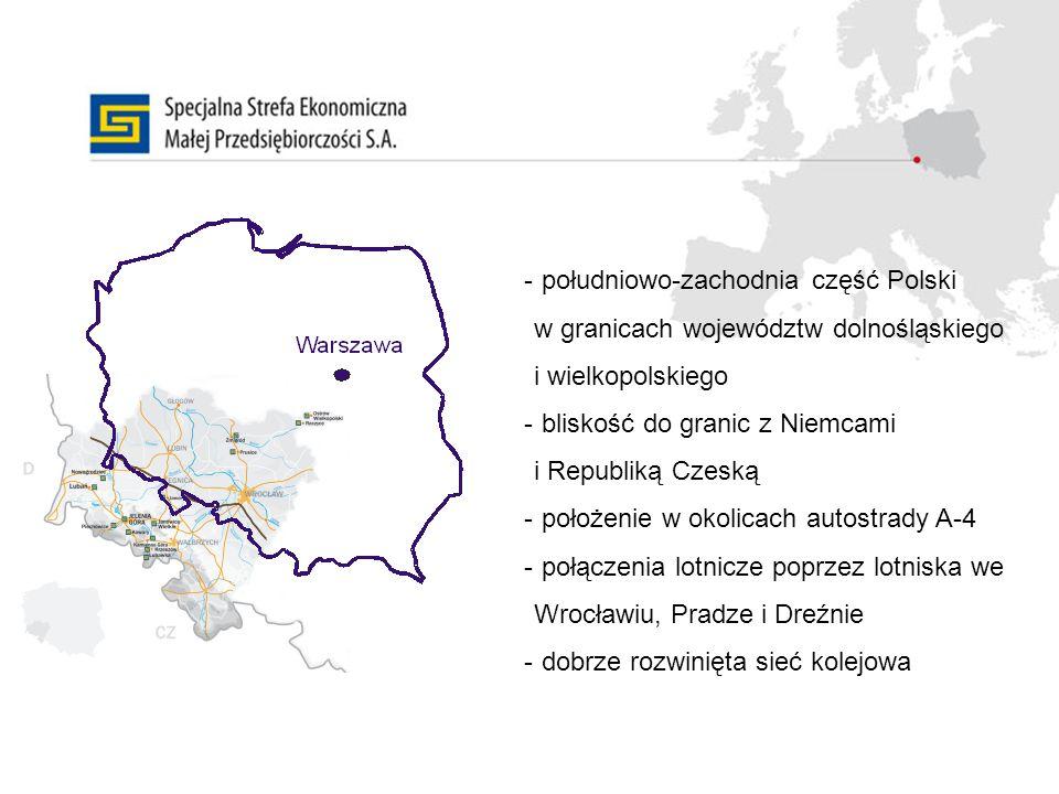 - południowo-zachodnia część Polski w granicach województw dolnośląskiego i wielkopolskiego - bliskość do granic z Niemcami i Republiką Czeską - położ