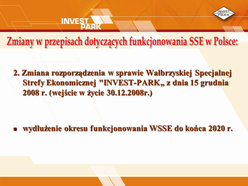 2. Zmiana rozporządzenia w sprawie Wałbrzyskiej Specjalnej Strefy Ekonomicznej