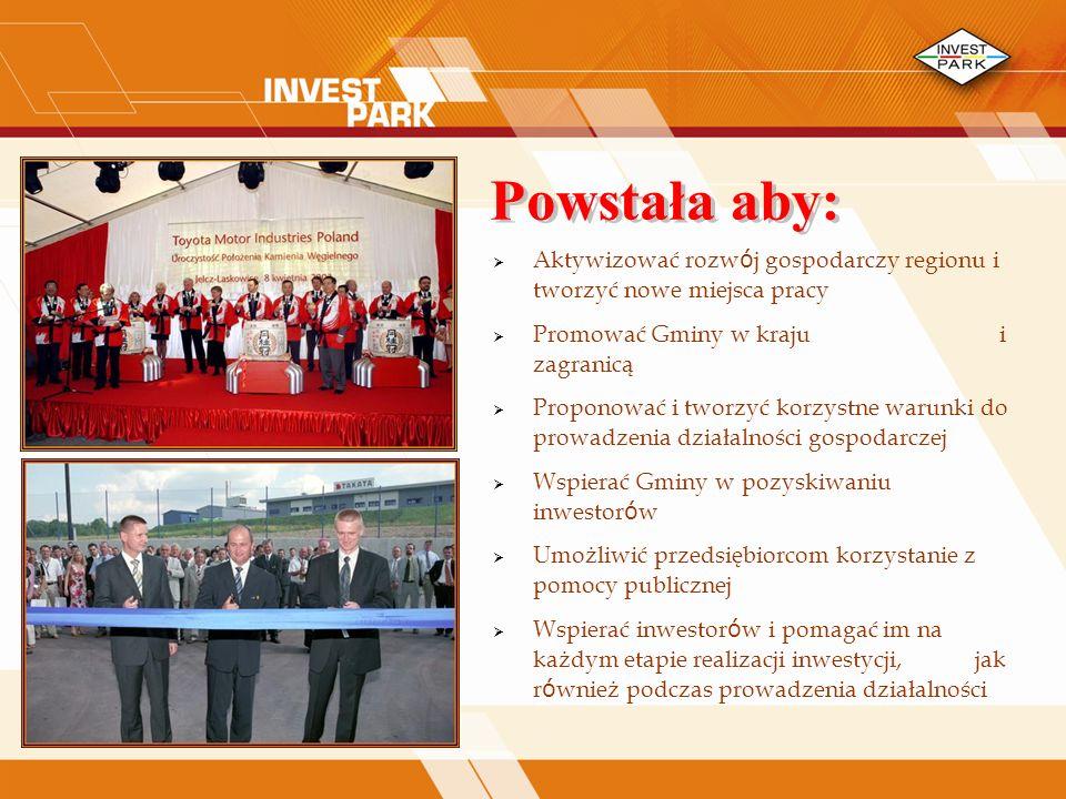 Aktywizować rozw ó j gospodarczy regionu i tworzyć nowe miejsca pracy Promować Gminy w kraju i zagranicą Proponować i tworzyć korzystne warunki do prowadzenia działalności gospodarczej Wspierać Gminy w pozyskiwaniu inwestor ó w Umożliwić przedsiębiorcom korzystanie z pomocy publicznej Wspierać inwestor ó w i pomagać im na każdym etapie realizacji inwestycji, jak r ó wnież podczas prowadzenia działalności