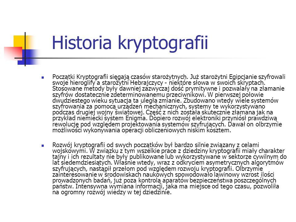 Historia kryptografii Początki Kryptografii sięgają czasów starożytnych. Już starożytni Egipcjanie szyfrowali swoje hieroglify a starożytni Hebrajczyc