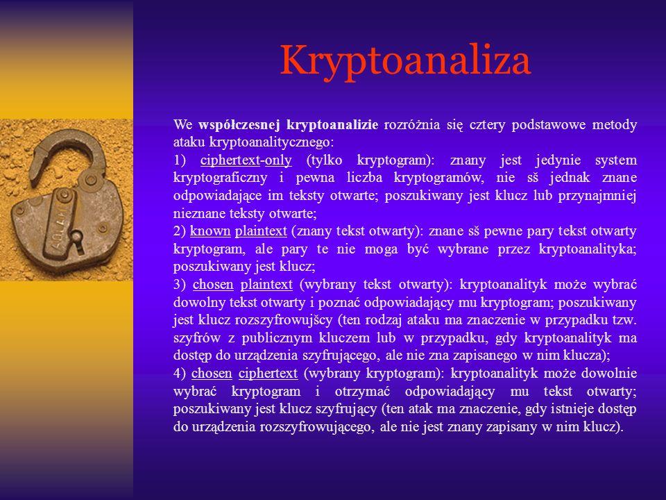 Kryptoanaliza We współczesnej kryptoanalizie rozróżnia się cztery podstawowe metody ataku kryptoanalitycznego: 1) ciphertext-only (tylko kryptogram):