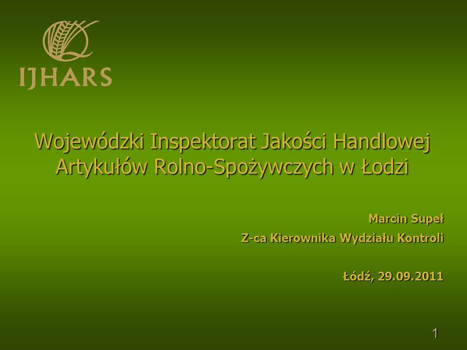 2 Kompetencje WIJHARS w Łodzi Nadzór nad BEZPIECZEŃSTWEMEKONOMICZNYMKONSUMENTA Wyłączenie z kompetencji IJHARS wymogów sanitarnych, fitosanitarnych i weterynaryjnych.