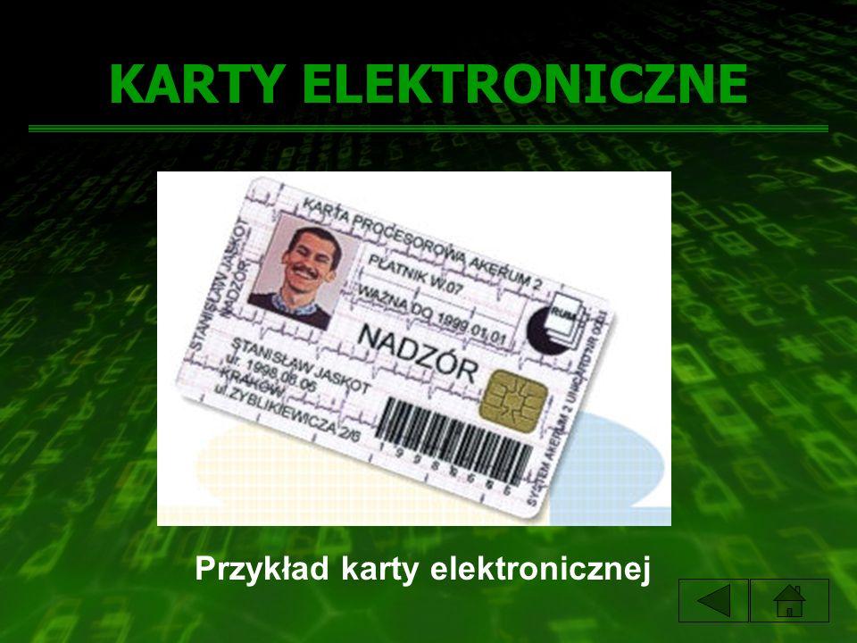 KARTY ELEKTRONICZNE Przykład karty elektronicznej