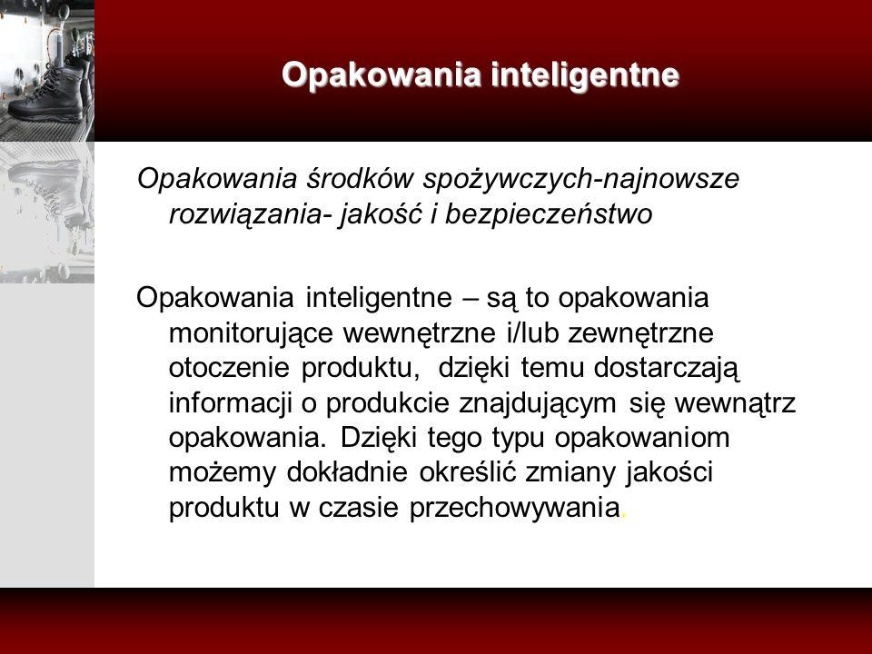 Opakowania inteligentne Opakowania środków spożywczych-najnowsze rozwiązania- jakość i bezpieczeństwo Opakowania inteligentne – są to opakowania monit