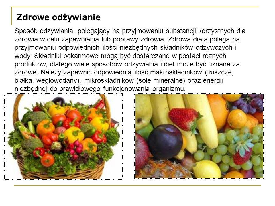 Sposób odżywiania, polegający na przyjmowaniu substancji korzystnych dla zdrowia w celu zapewnienia lub poprawy zdrowia. Zdrowa dieta polega na przyjm