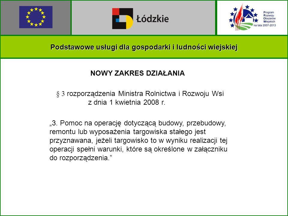 Podstawowe usługi dla gospodarki i ludności wiejskiej NOWY ZAKRES DZIAŁANIA 3.