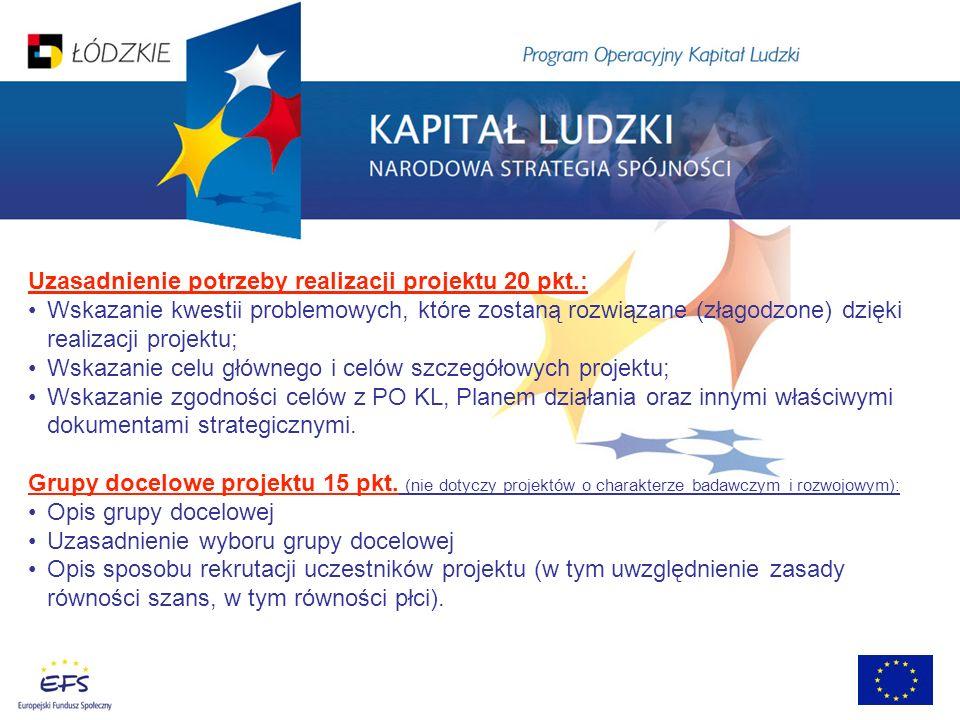 Uzasadnienie potrzeby realizacji projektu 20 pkt.: Wskazanie kwestii problemowych, które zostaną rozwiązane (złagodzone) dzięki realizacji projektu; W