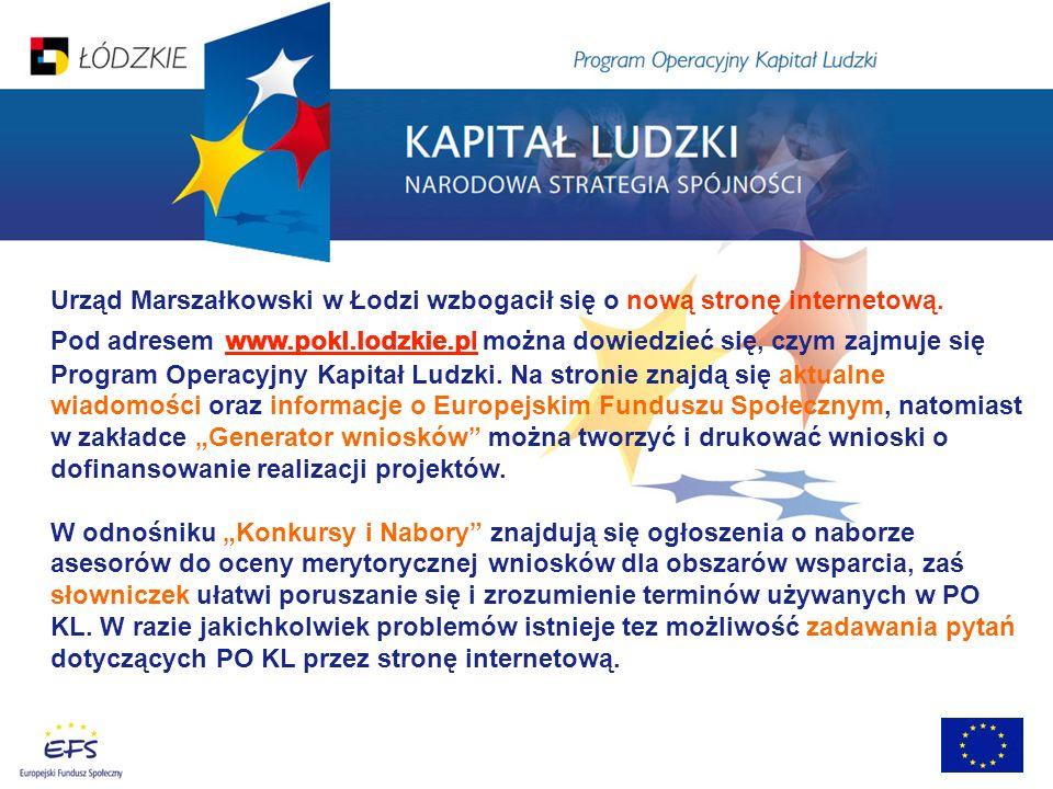 Urząd Marszałkowski w Łodzi wzbogacił się o nową stronę internetową. Pod adresem www.pokl.lodzkie.pl można dowiedzieć się, czym zajmuje się Program Op