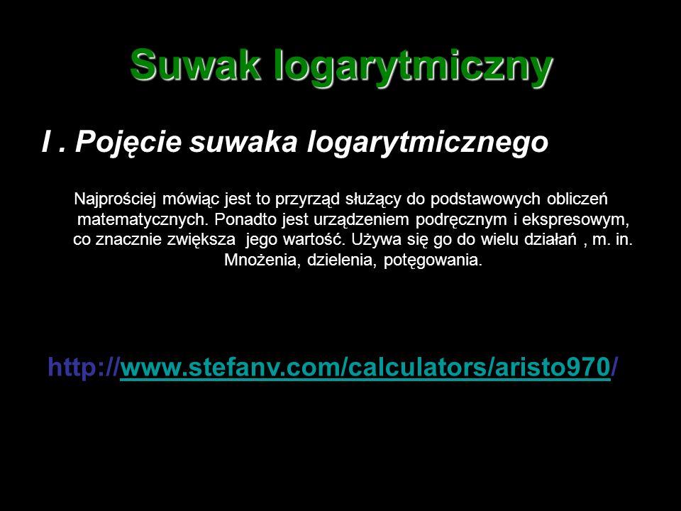 Suwak logarytmiczny 1.Znajdujemy liczbę 16.