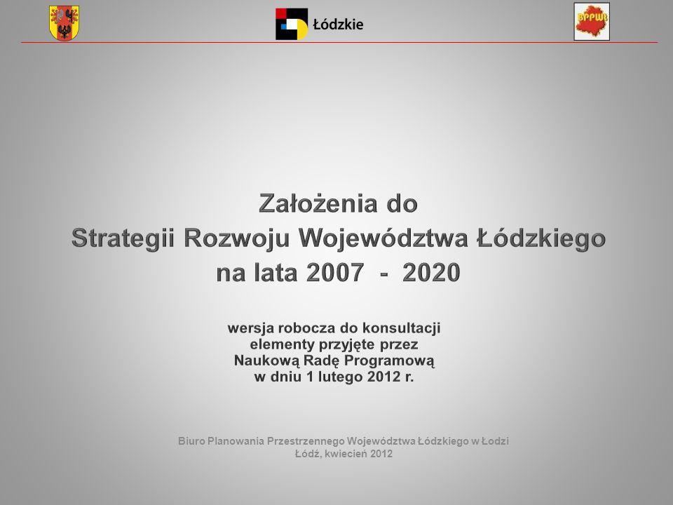 Biuro Planowania Przestrzennego Województwa Łódzkiego w Łodzi Łódź, kwiecień 2012