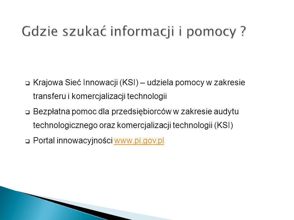 Krajowa Sieć Innowacji (KSI) – udziela pomocy w zakresie transferu i komercjalizacji technologii Bezpłatna pomoc dla przedsiębiorców w zakresie audytu