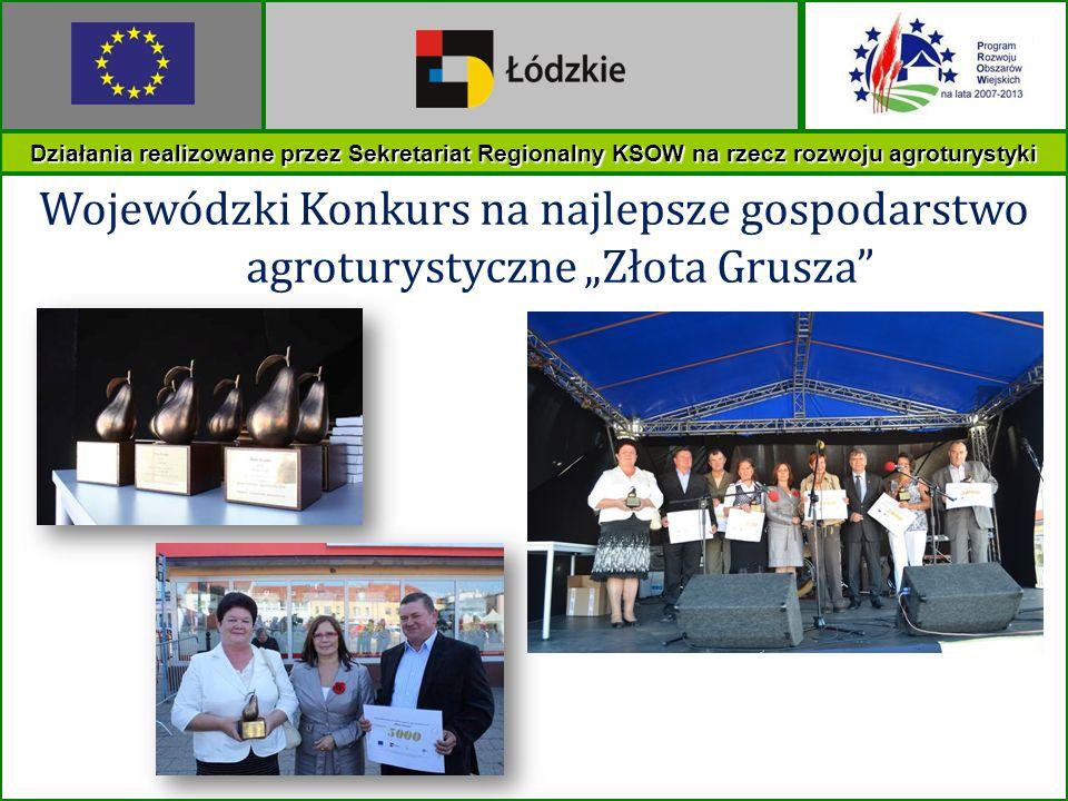 Działania realizowane przez Sekretariat Regionalny KSOW na rzecz rozwoju agroturystyki Wojewódzki Konkurs na najlepsze gospodarstwo agroturystyczne Zł