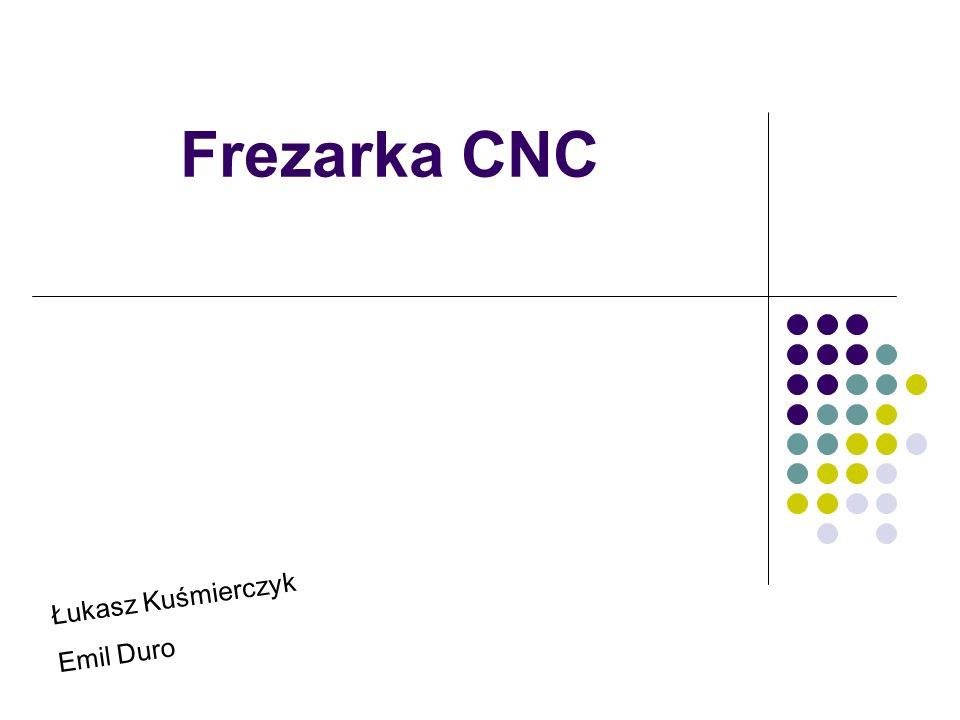 Frezarka CNC Łukasz Kuśmierczyk Emil Duro