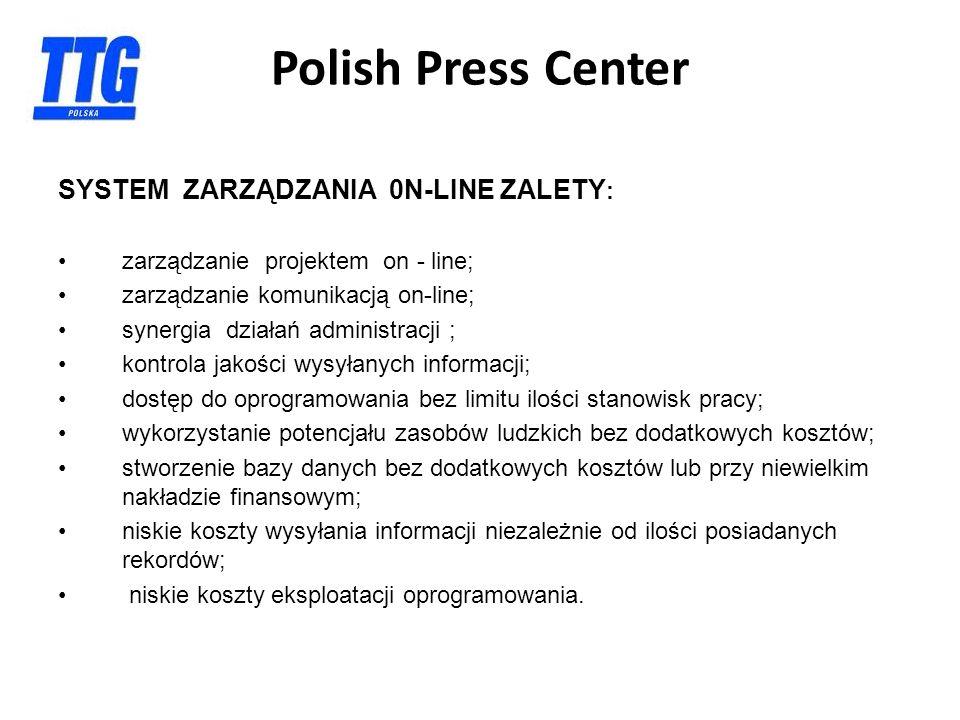 SYSTEM ZARZĄDZANIA 0N-LINE ZALETY : zarządzanie projektem on - line; zarządzanie komunikacją on-line; synergia działań administracji ; kontrola jakośc
