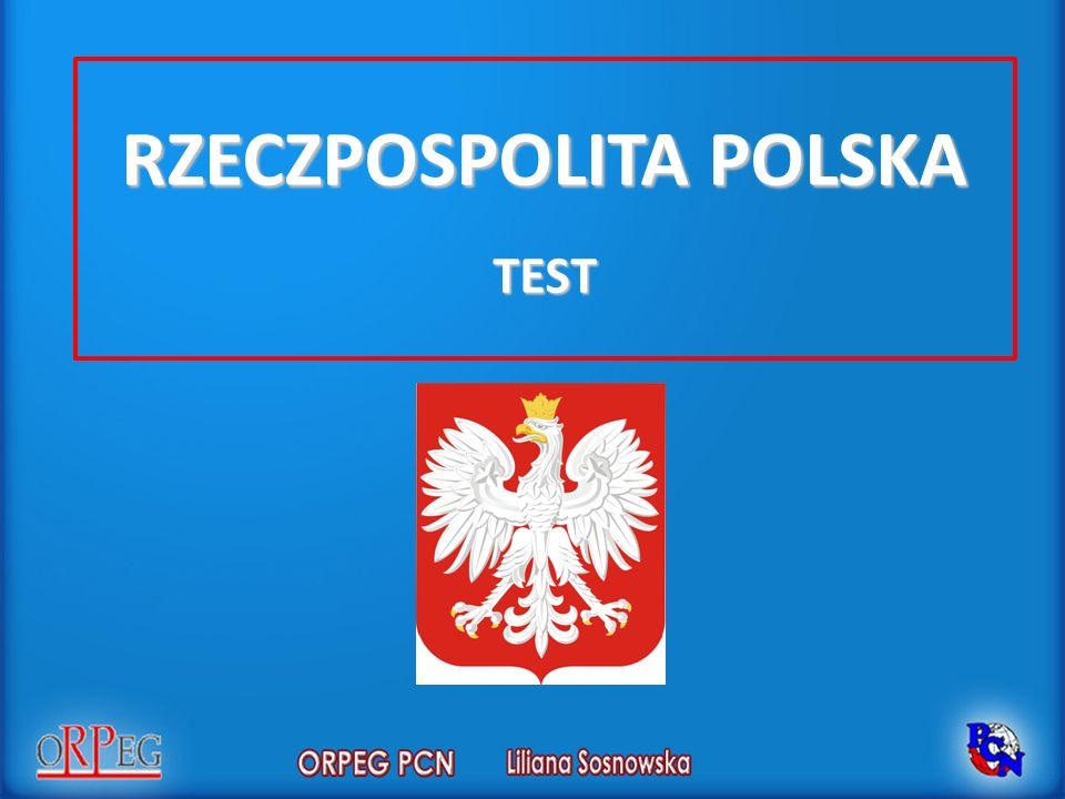 RZECZPOSPOLITA POLSKA TEST