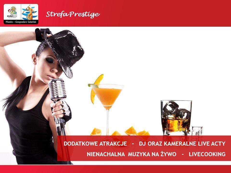 DODATKOWE ATRAKCJE - DJ ORAZ KAMERALNE LIVE ACTY NIENACHALNA MUZYKA NA ŻYWO - LIVECOOKING Strefa Prestige