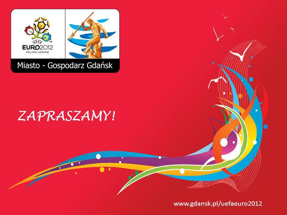 www.gdansk.pl/uefaeuro2012 ZAPRASZAMY!