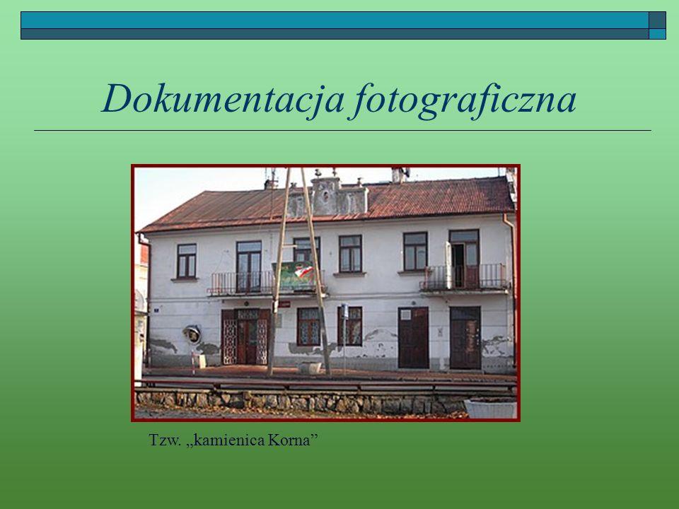 Dokumentacja fotograficzna Tzw. kamienica Korna