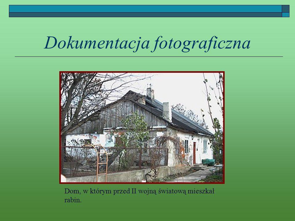 Dokumentacja fotograficzna Dom, w którym przed II wojną światową mieszkał rabin.