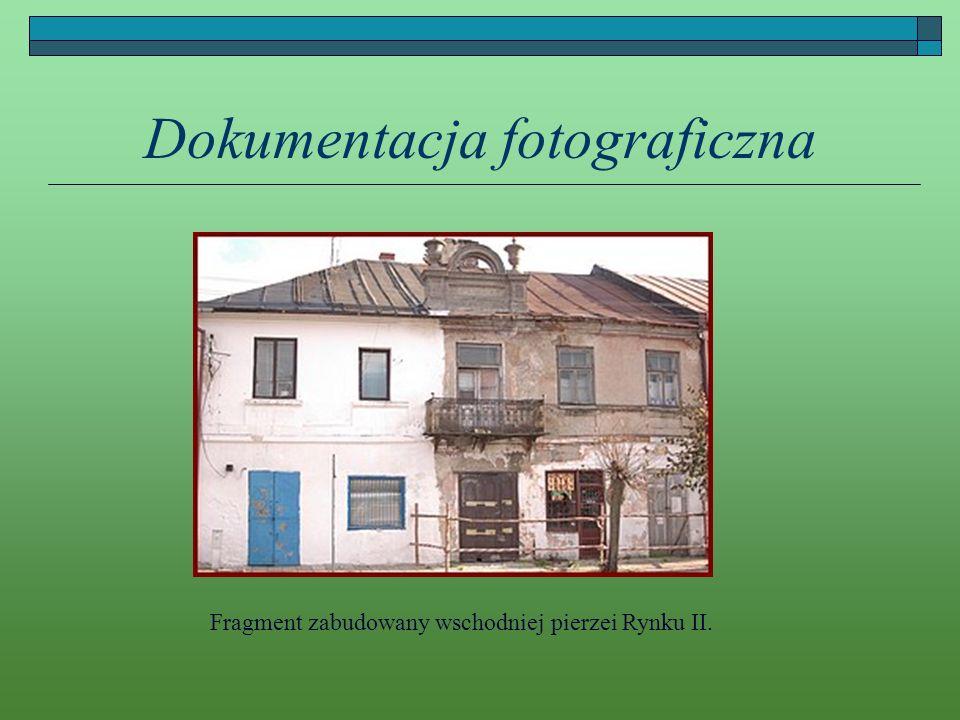 Dokumentacja fotograficzna Fragment zabudowany wschodniej pierzei Rynku II.