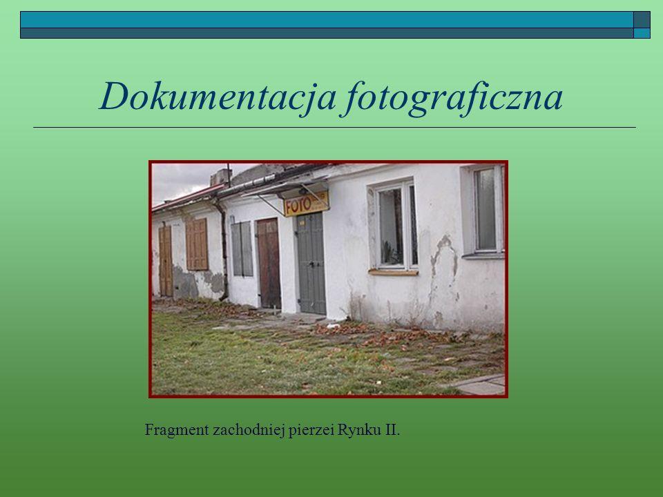 Dokumentacja fotograficzna Fragment zachodniej pierzei Rynku II.