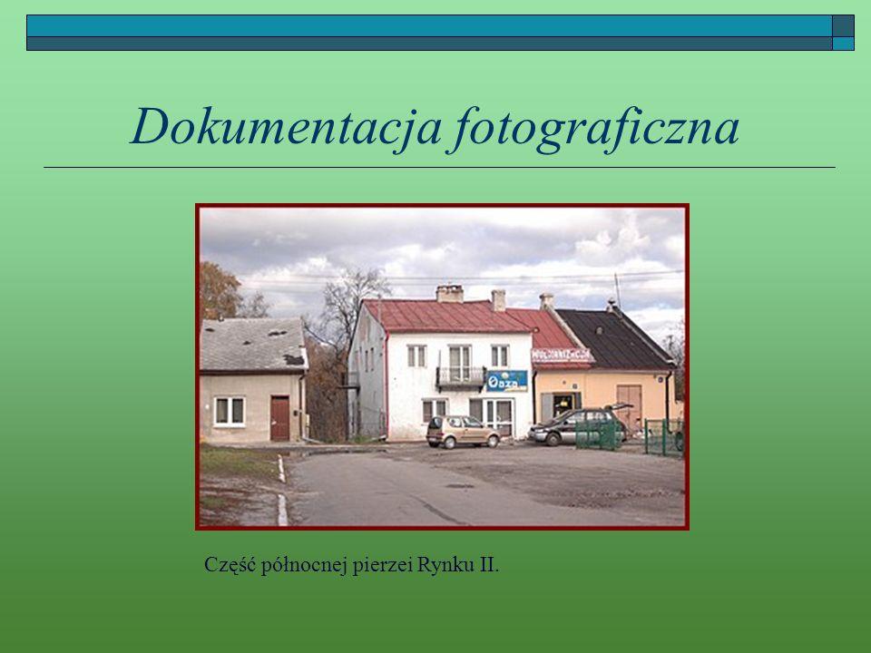 Dokumentacja fotograficzna Część północnej pierzei Rynku II.