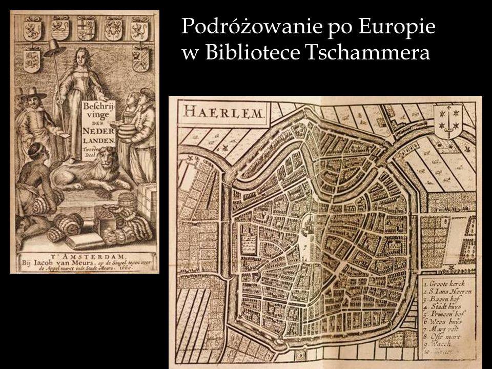 Podróżowanie po Europie w Bibliotece Tschammera