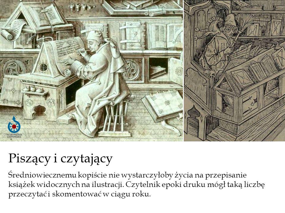 Piszący i czytający Średniowiecznemu kopiście nie wystarczyłoby życia na przepisanie książek widocznych na ilustracji. Czytelnik epoki druku mógł taką