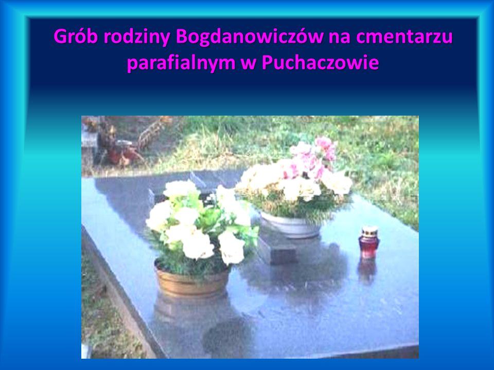 Grób rodziny Bogdanowiczów na cmentarzu parafialnym w Puchaczowie