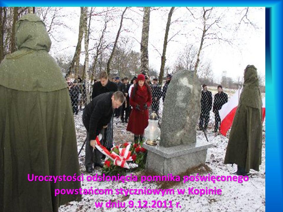 Uroczystości odsłonięcia pomnika poświęconego powstańcom styczniowym w Kopinie w dniu 9.12.2011 r.