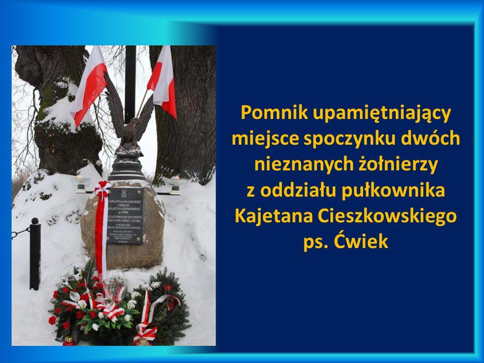 Pomnik upamiętniający miejsce spoczynku dwóch nieznanych żołnierzy z oddziału pułkownika Kajetana Cieszkowskiego ps. Ćwiek
