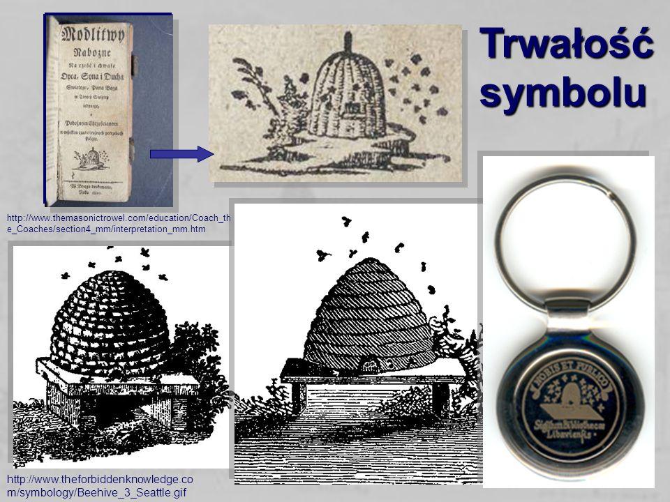 11 Trwałość symbolu http://www.theforbiddenknowledge.co m/symbology/Beehive_3_Seattle.gif http://www.themasonictrowel.com/education/Coach_th e_Coaches