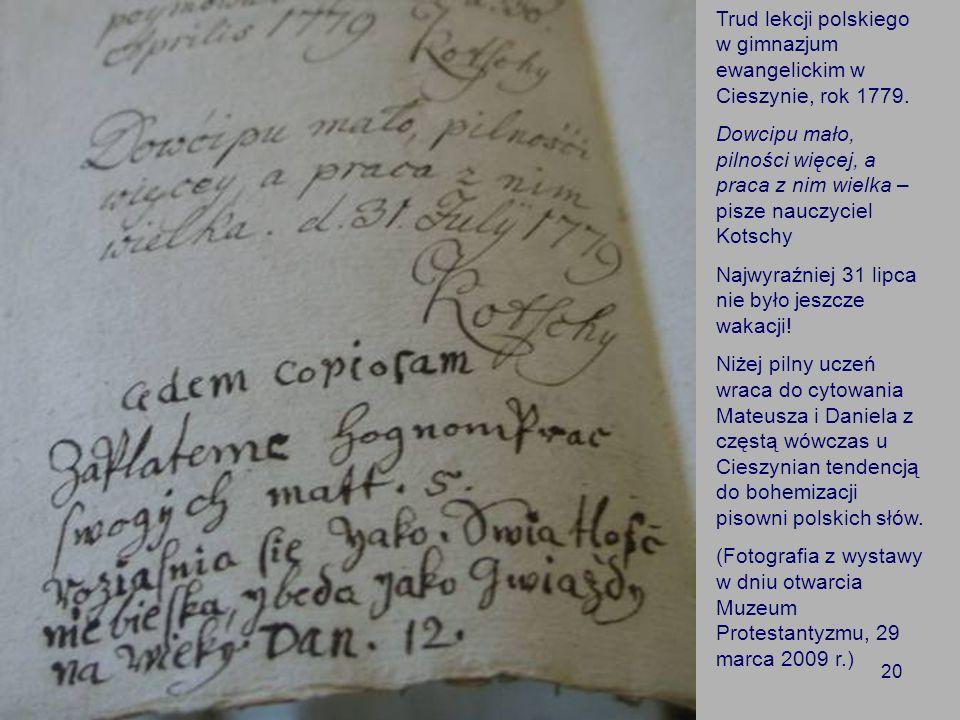 20 Trud lekcji polskiego w gimnazjum ewangelickim w Cieszynie, rok 1779.