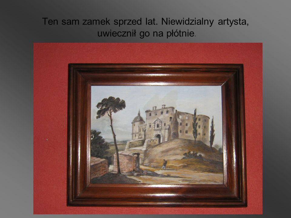 Ten sam zamek sprzed lat. Niewidzialny artysta, uwiecznił go na płótnie.