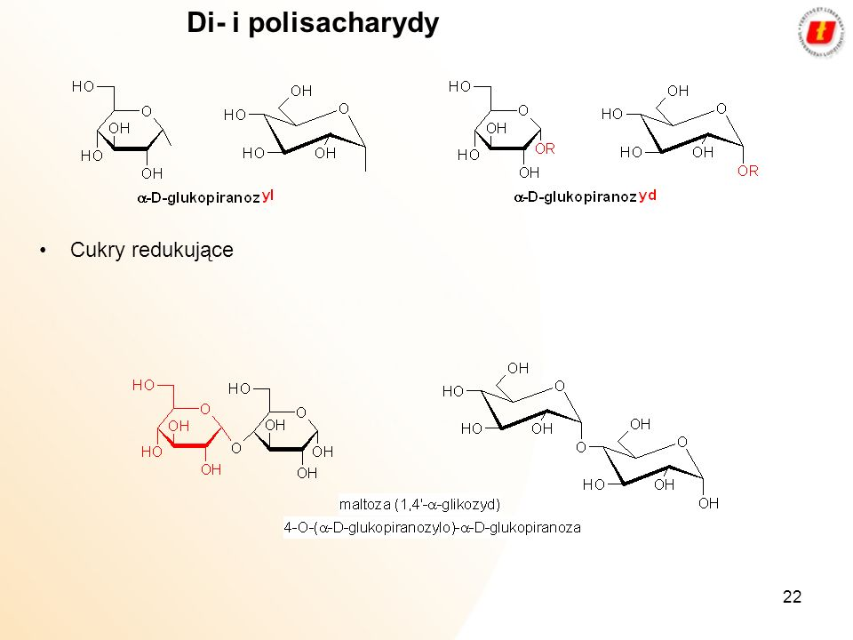 22 Di- i polisacharydy Cukry redukujące