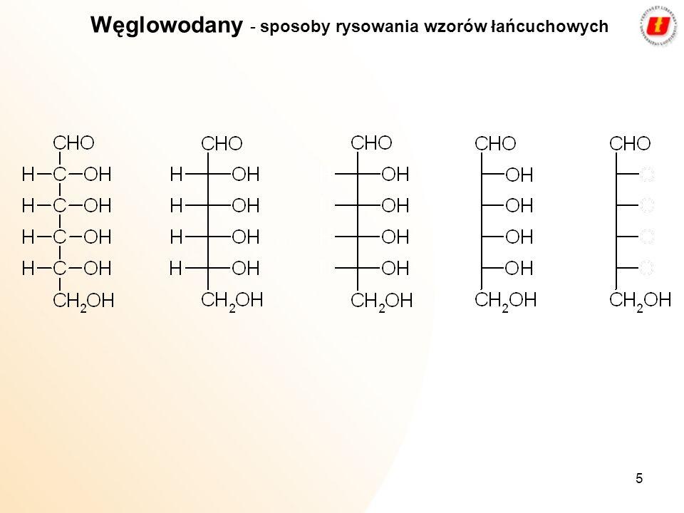 5 Węglowodany - sposoby rysowania wzorów łańcuchowych