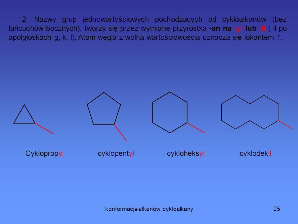 konformacje alkanów, cykloalkany25 2.