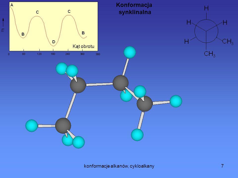konformacje alkanów, cykloalkany7 Kąt obrotu Konformacja synklinalna