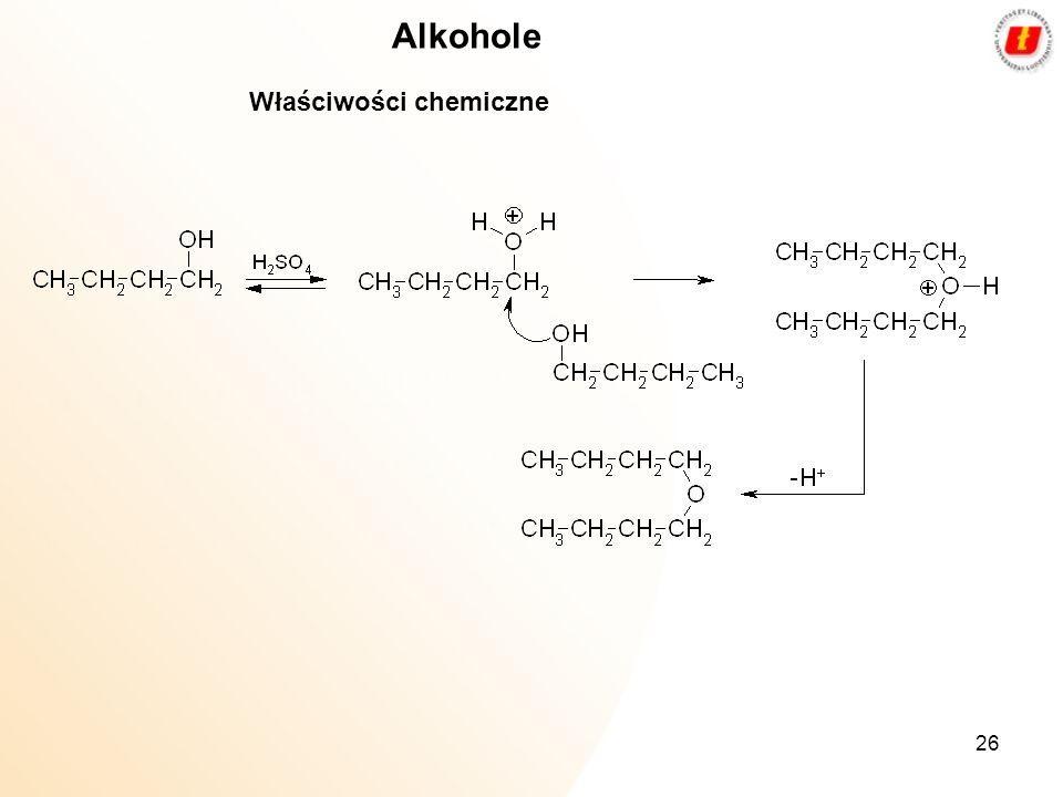 26 Alkohole Właściwości chemiczne