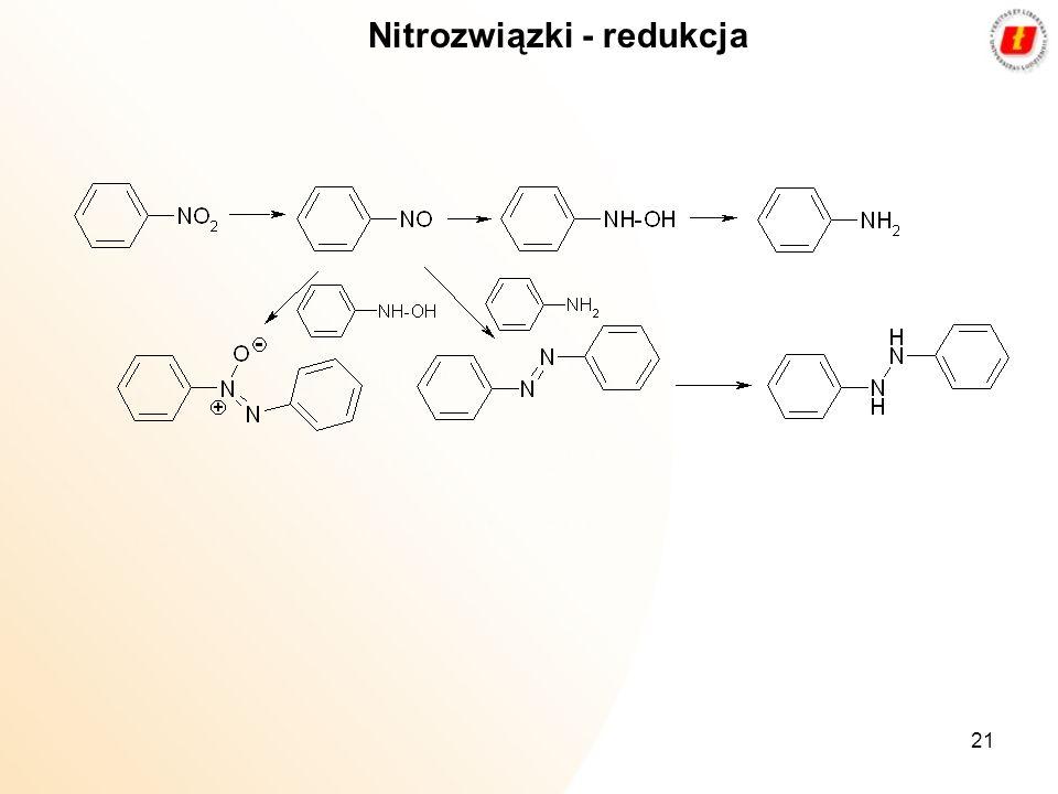 21 Nitrozwiązki - redukcja