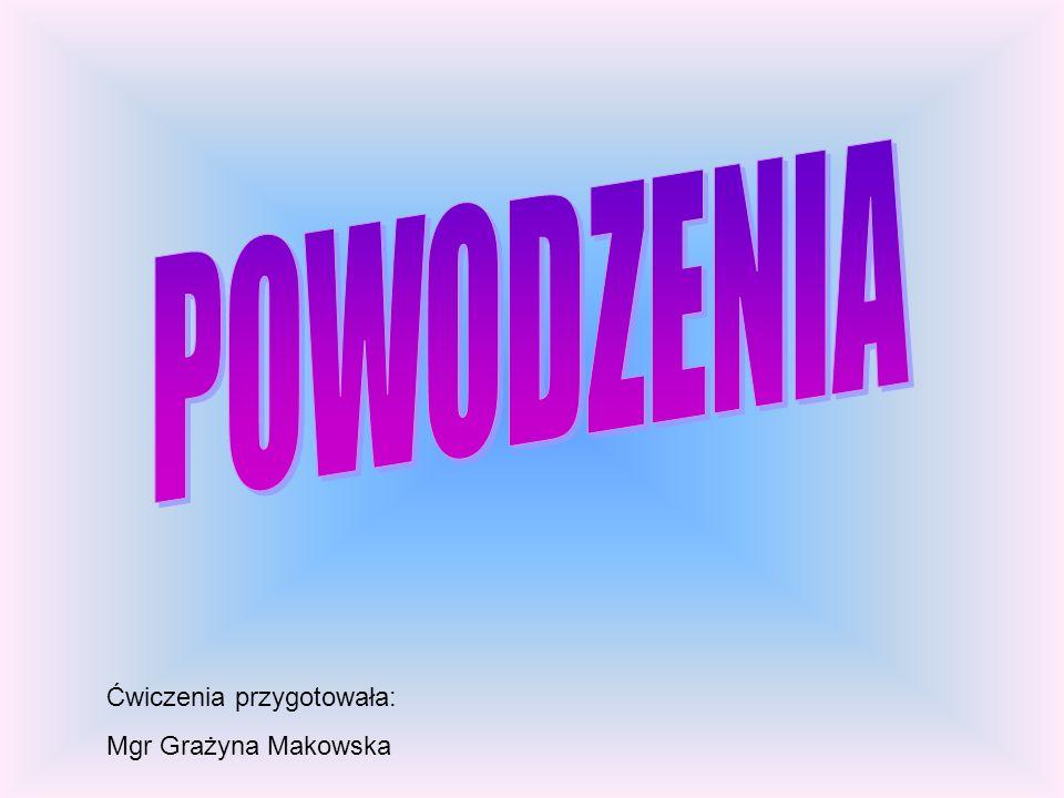 Ćwiczenia przygotowała: Mgr Grażyna Makowska
